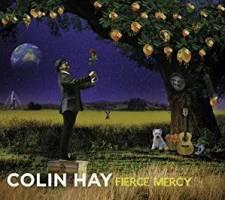 Colin Hay Fierce Mercy