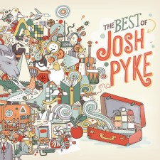 The Best of Josh Pyke