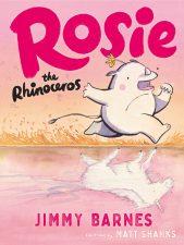Jimmy Barnes Rosie the Rhinoceros