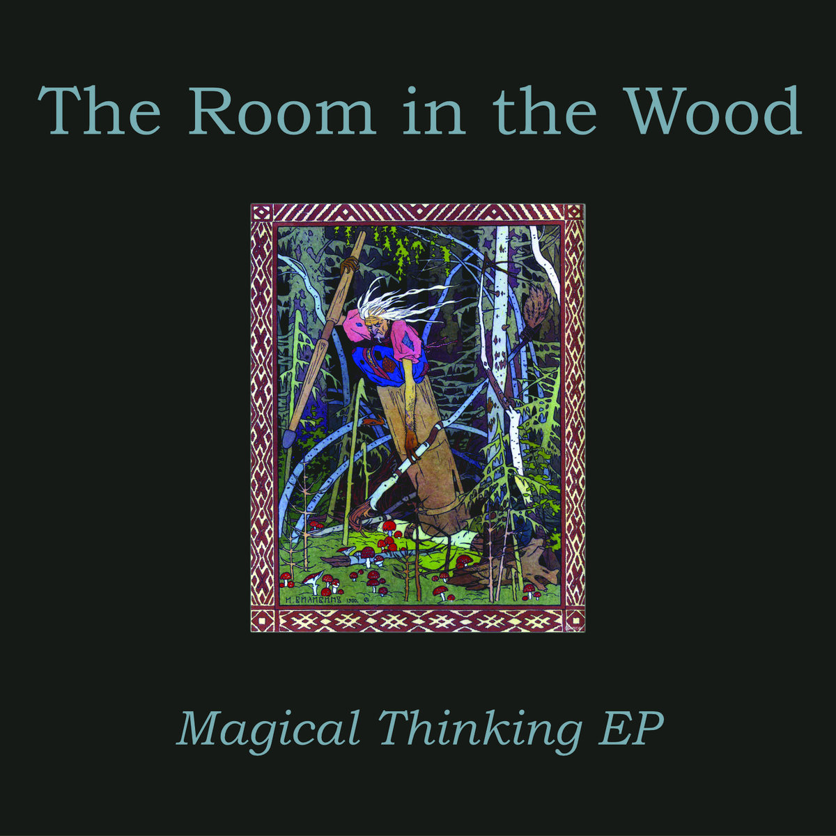 The Room in the Wood – Magical Thinking (cover)