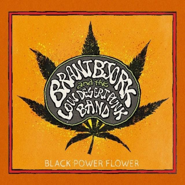 Brant-Bjork-and-the-Low-Desert-Punk-Band-Black-Power-Flower-39536-1