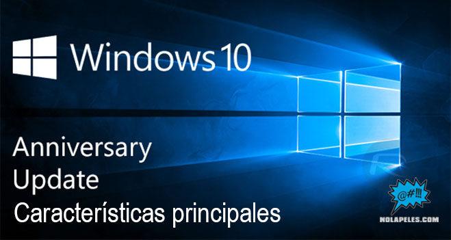 caracteristicas-principales-windows-10-anniversary-update
