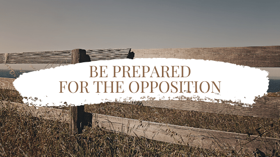 Be Prepared for the Opposition