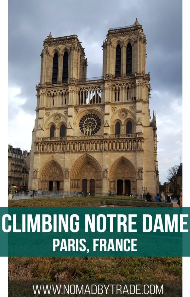 Info for visiting the Notre Dame cathedral in Paris, France. Don't forget to climb the towers. Ile de la Cite | Things to do in Paris | Where to see Notre Dame | Gargoyles | Paris Museum Pass