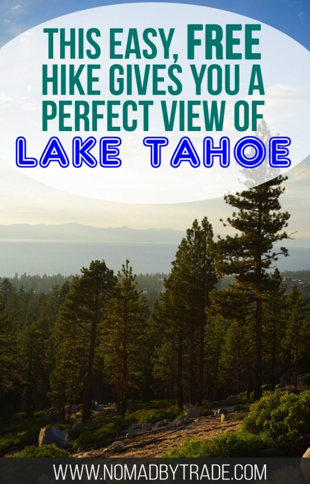 Van Sickle Bi-State Park offers a perfect view of Lake Tahoe. The short hike is free and open year round. #LakeTahoe | #California | #Nevada | #Hiking | #SouthLakeTahoe | Things to do at Lake Tahoe