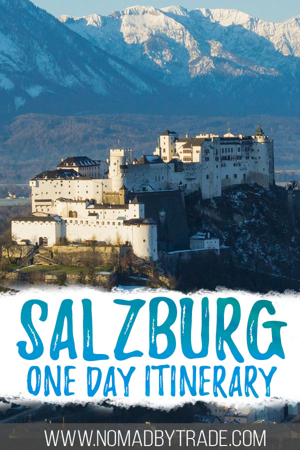 "Photo of Hohensalzburg Fortress with text overlay reading ""Salzburg one day itinerary"""