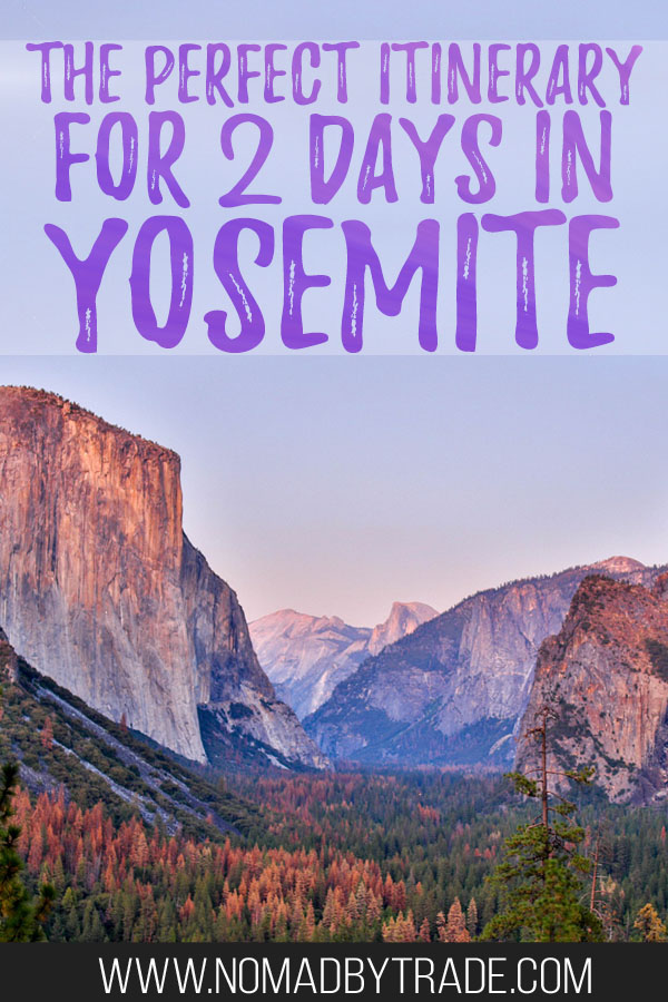 "Photo of Yosemite Valley at dusk with text overlay reading ""The perfect itinerary for 2 days in Yosemite"""