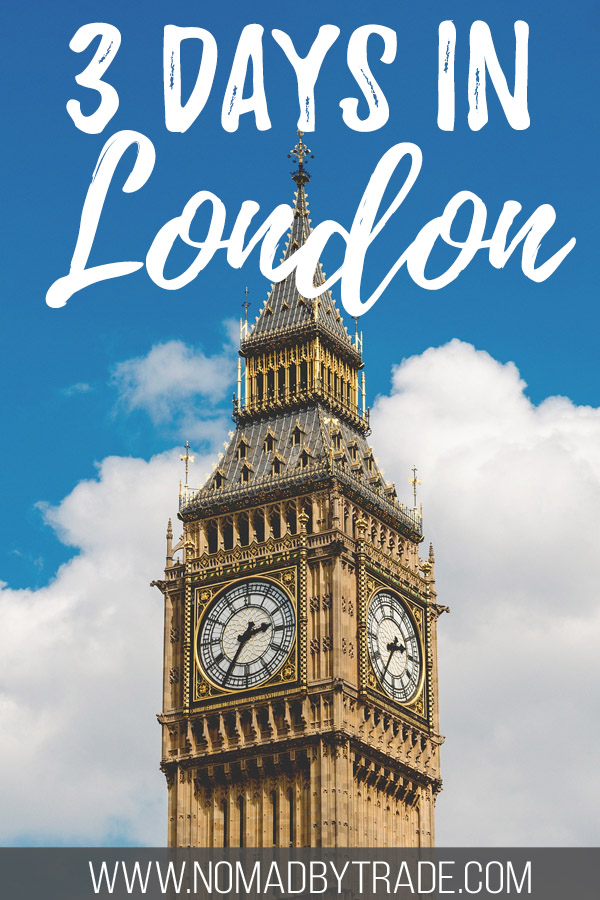"Photo of Big Ben with text overlay reading ""3 days in London"""