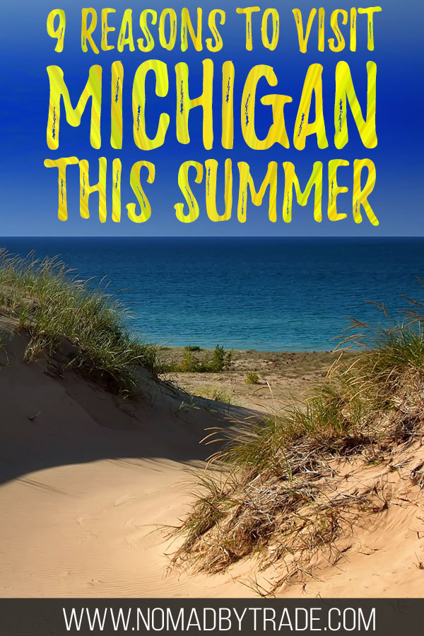 "Sandy dunes along Lake Michigan with text overlay reading ""9 reasons to visit Michigan this summer"""