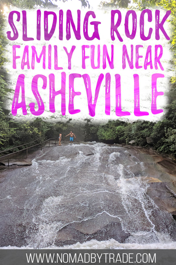 "Photo of Sliding Rock with text overlay reading ""Sliding Rock family fun near Asheville"""