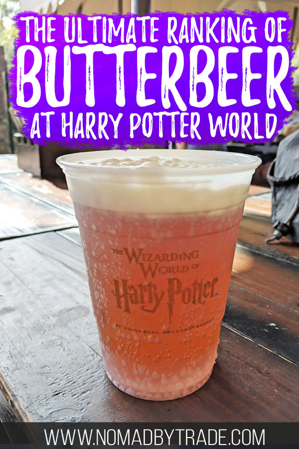 "Cup of butterbeer at Harry Potter World with text overlay reading ""The ultimate ranking of butterbeer at Harry Potter World"""