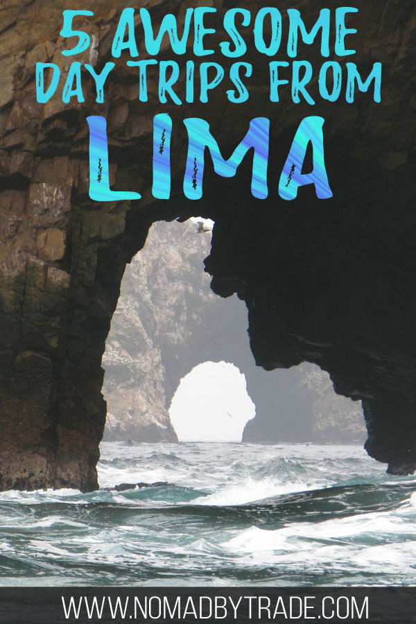 "Rocky caverns on the Palomino Islands with text overlay reading ""5 awesome day trips from Lima"""