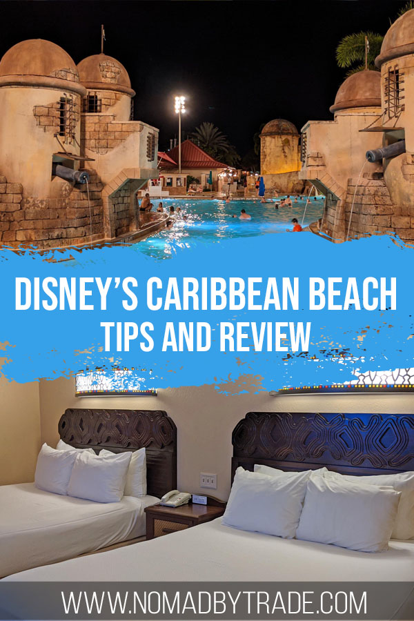 "Photo collage of a fortress-themed pool and hotel beds with text overlay reading ""Disney's Caribbean Beach Resort review and tips"""