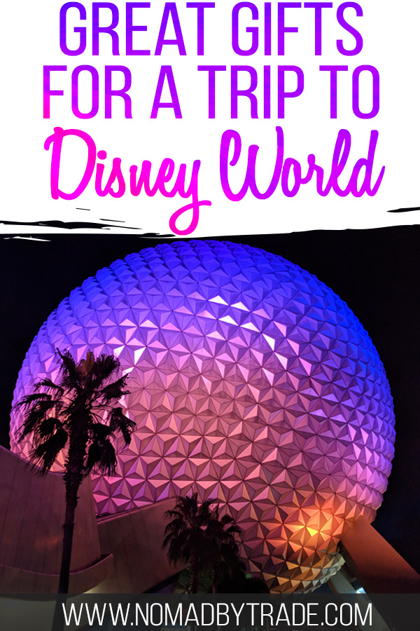 "Spaceship Earth with text overlay reading ""Great gifts for a trip to Disney World"""