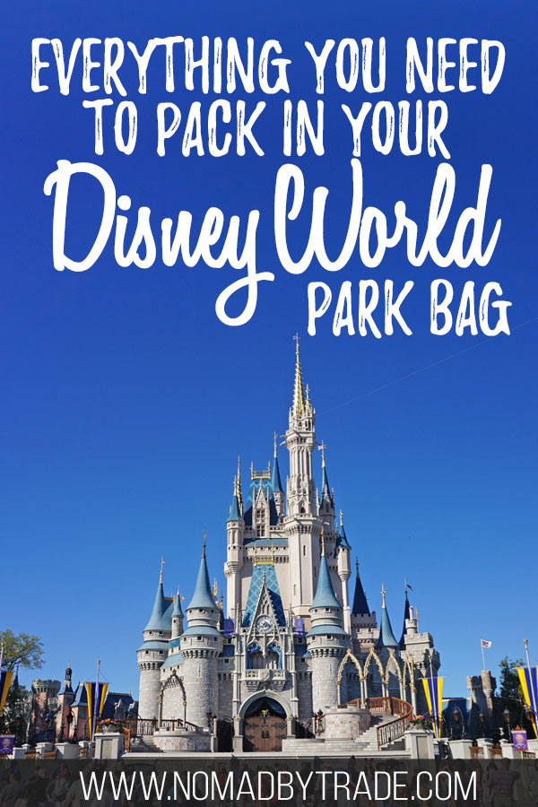 "Photo of Cinderella Castle at Disney World with text overlay reading ""What to put in your Disney World park bag"""