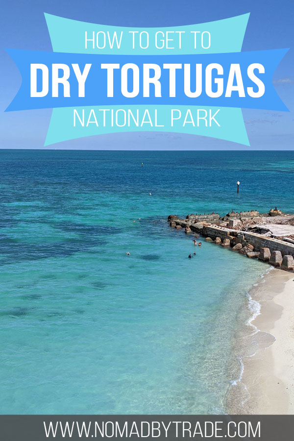 """Beach with clear waters and text overlay reading """"How to get to Dry Tortugas National Park"""""""
