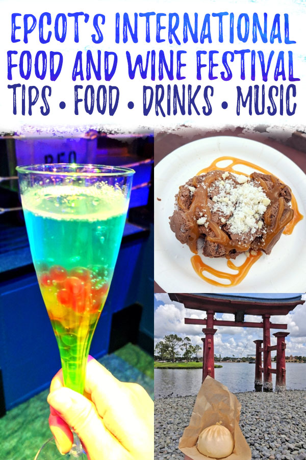 "Photo collage of food and drinks at Epcot Food and Wine with text overlay reading ""Epcot's International Food and Wine festival - tips, food, drinks, music"