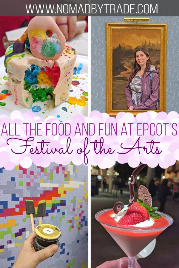 "Photo collage with text overlay reading ""All the food and fun at Epcot's Festival of the Arts"""