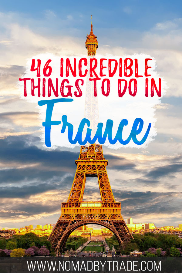 "Photo of the Eiffel Tower with text overlay reading ""46 incredible things to do in France"""
