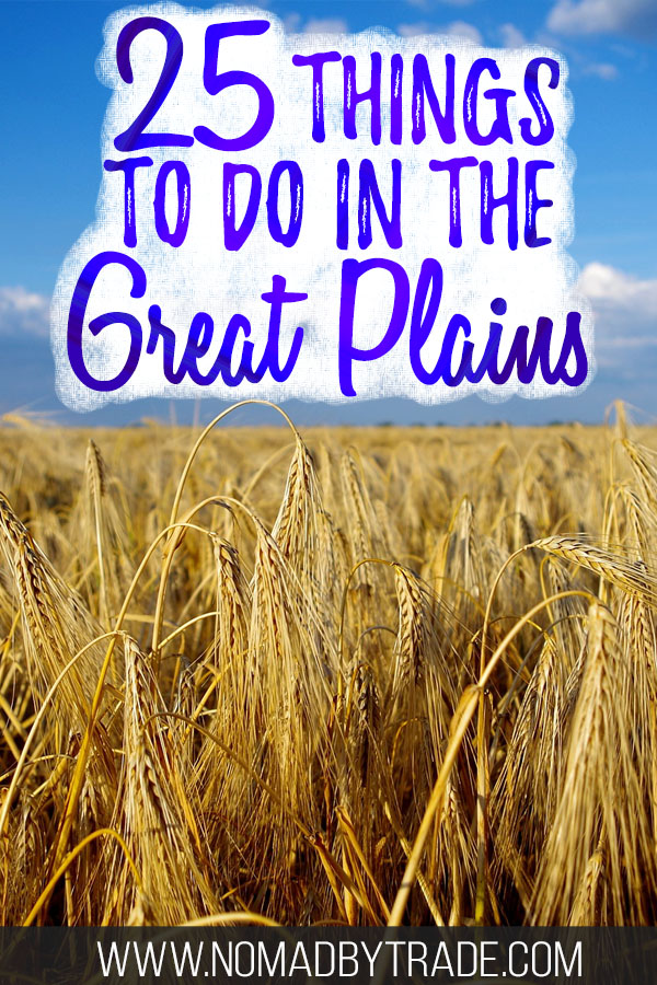 "Tall prairie grass with text overlay reading ""25 things to do in the Great Plains"""