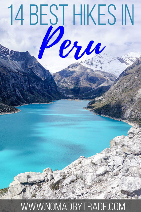 "Mountain lake with text overlay reading ""14 best hikes in Peru"""