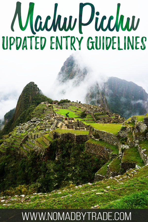 "Photo of Machu Picchu with text overlay reading ""Machu Picchu updated entry guidelines"""