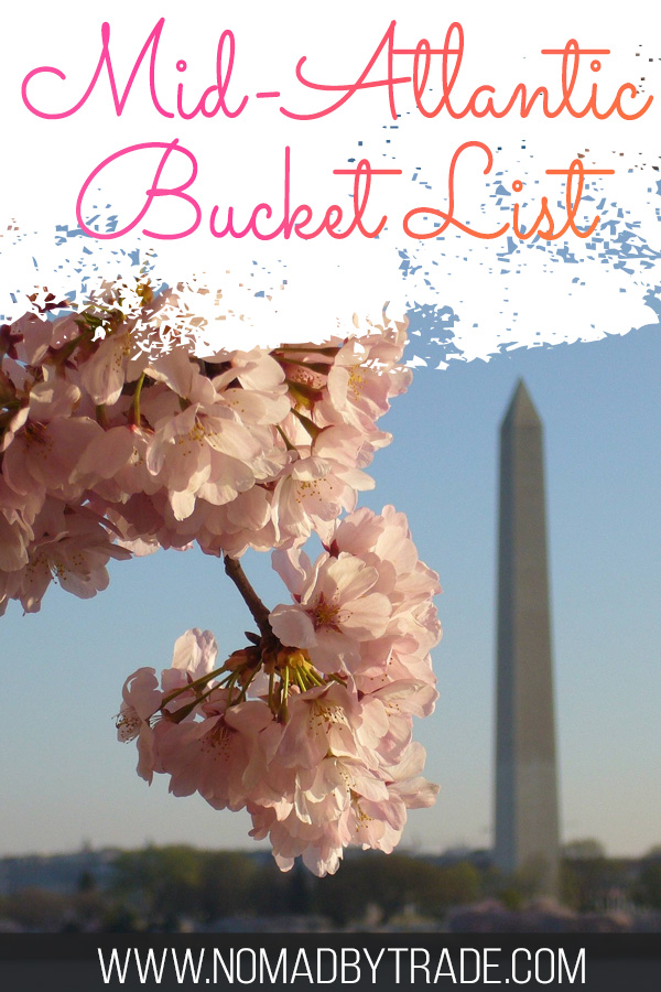 "Washington, D.C. cherry blossoms with text overlay reading ""Mid-Atlantic Bucket List"""