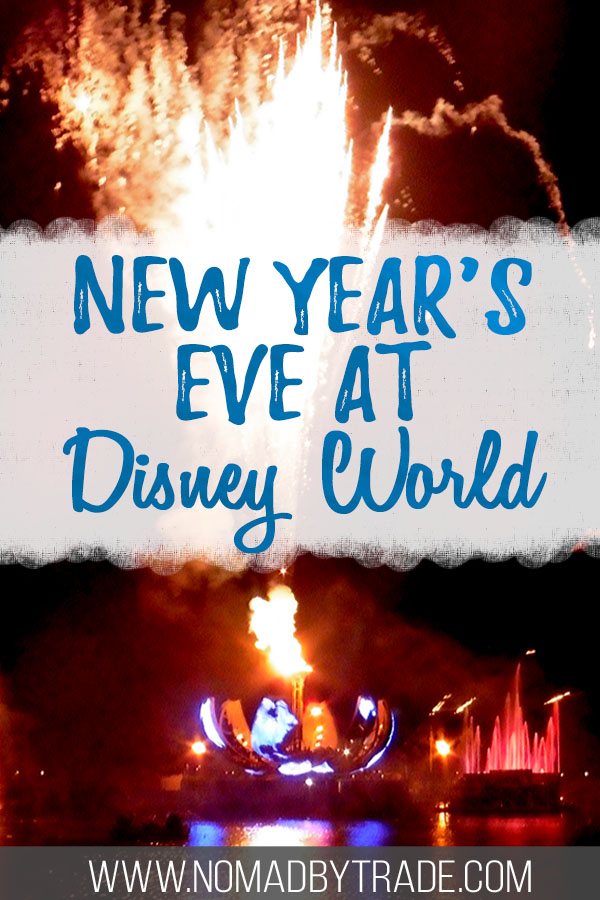 "Epcot fireworks with text overlay reading ""New Year's Eve at Disney World"""