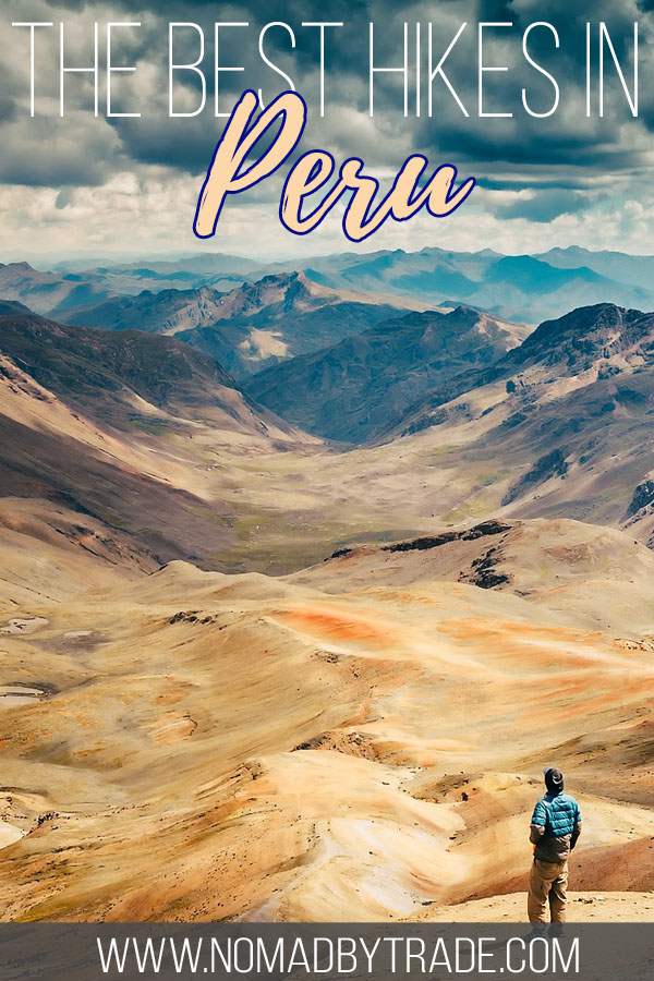 "Hiker overlooking a valley in Peru with text overlay reading ""The best hikes in Peru"""
