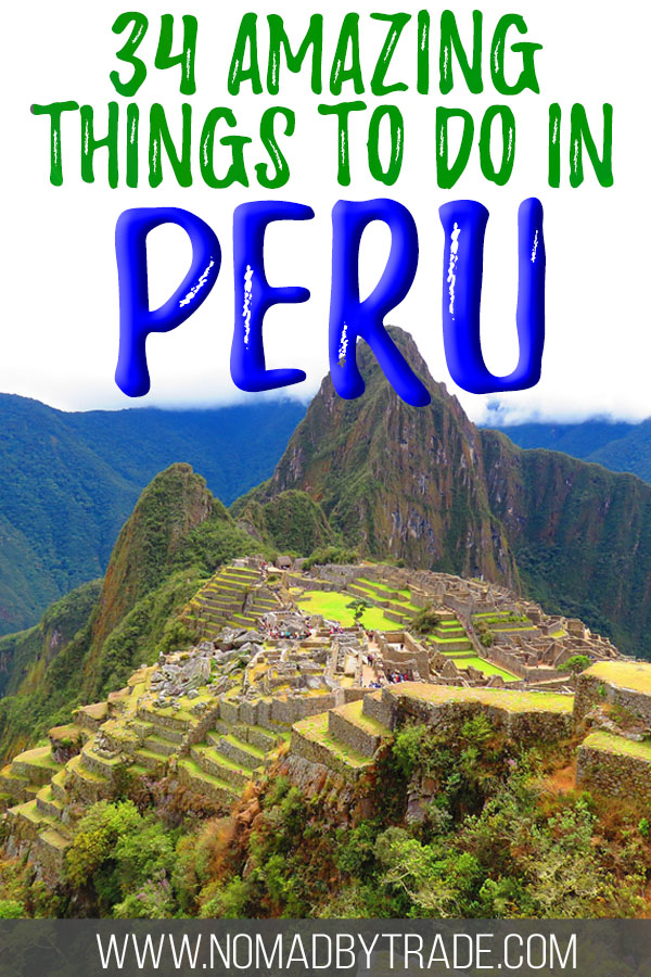 "Photo of Machu Picchu with text overlay reading ""34 amazing things to do in Peru"""