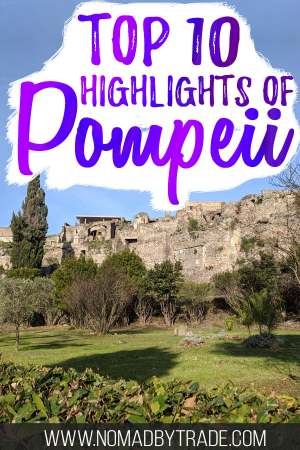 "Ancient buildings at Pompeii with text overlay reading ""Top 10 highlights of Pompeii"""