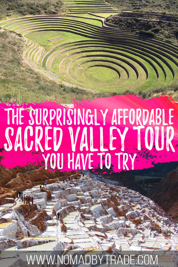 "Photo collage of Moray and Maras with text overlay reading ""The surprisingly affordable Sacred Valley tour you have to try"""