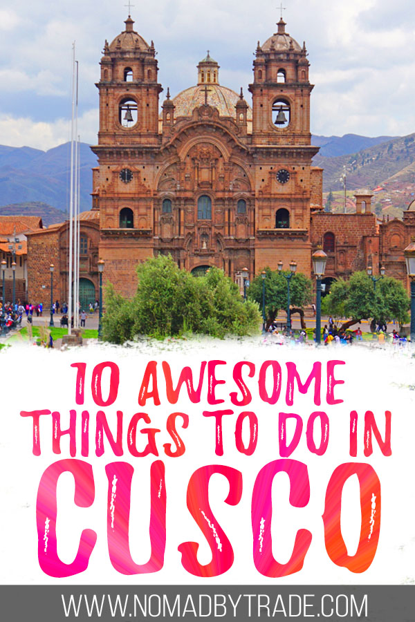 "Photo of the Plaza de Armas with text overlay reading ""10 awesome things to do in Cusco"""