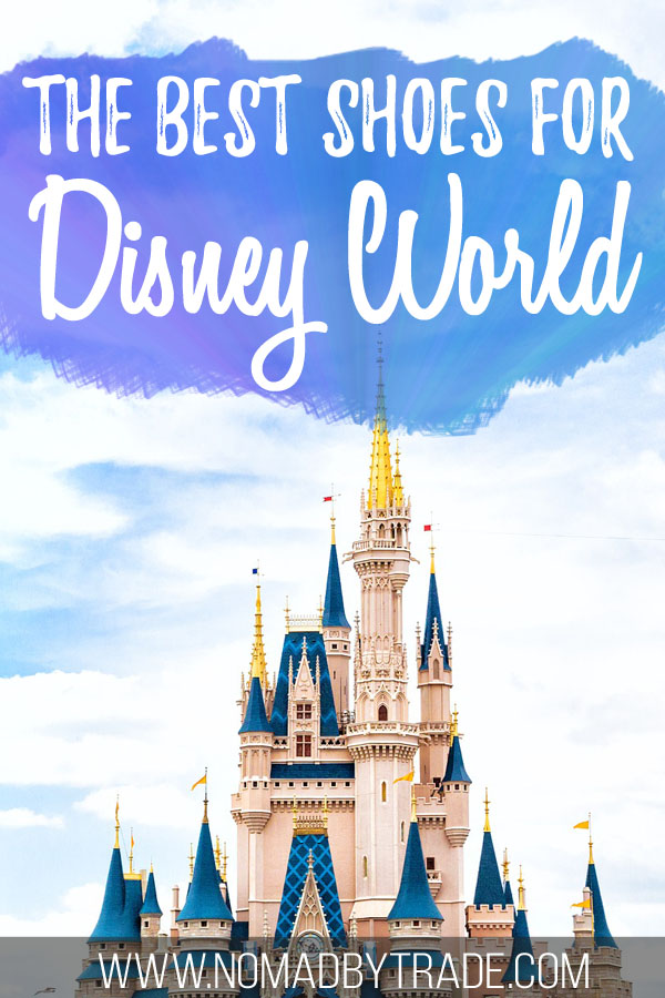 "Cinderella Castle with text overlay reading ""The best shoes for Disney World"""