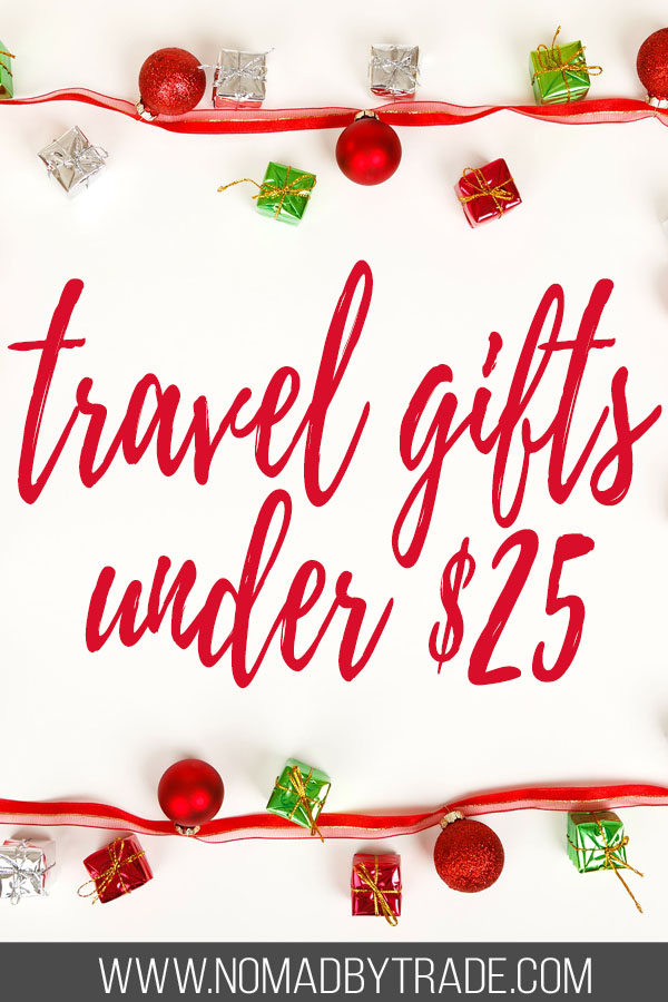 "Christmas decorations with text overlay reading ""travel gifts under $25"""