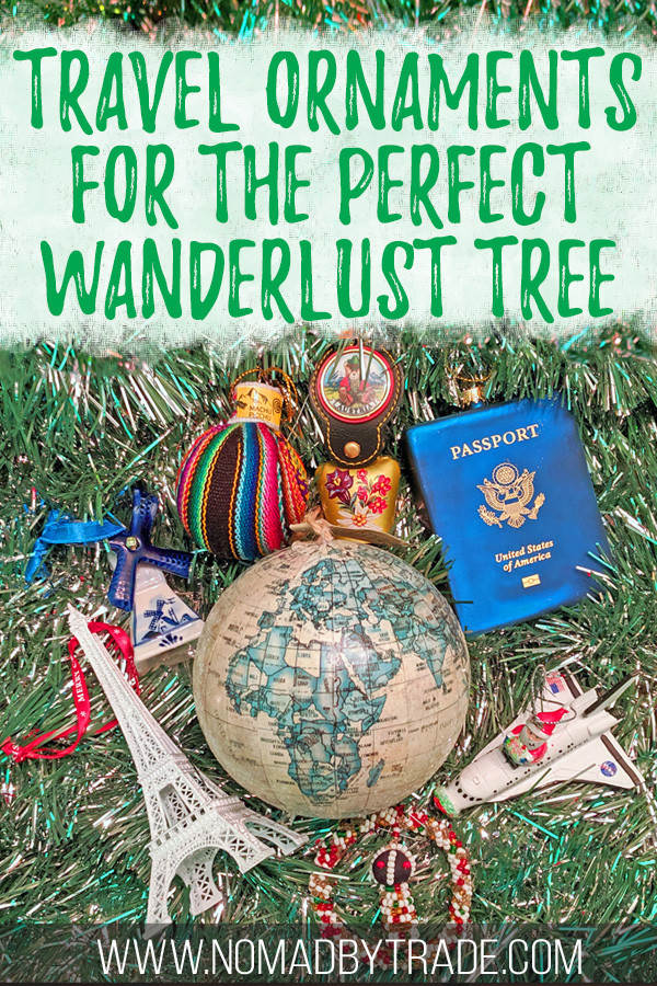 """Collection of travel Christmas ornaments with text overlay reading """"travel ornaments for the perfect wanderlust tree"""""""