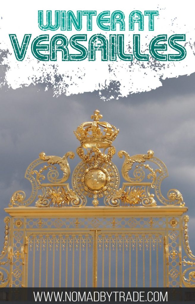 Visiting Versailles in winter helps skip the crowds, but are the gardens worth your time then? This post has all the info you need to plan a winter visit, including how to get to Versailles from Paris. #Versailles   #Paris   #VersaillesGardens   What to do at Versailles   Winter at Versailles   Hall of Mirrors   Versailles Gardens