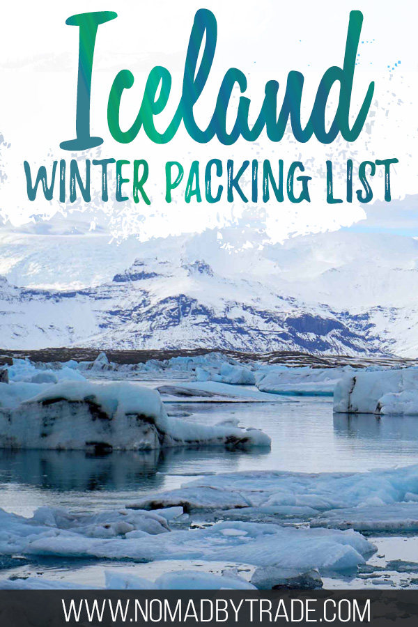 "Jokulsarlon in winter with text overlay reading ""Iceland winter packing list"""