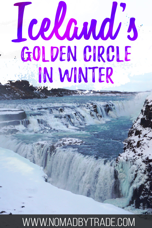 """Gullfoss waterfall in winter with text overlay reading """"Iceland's Golden Circle in winter"""""""