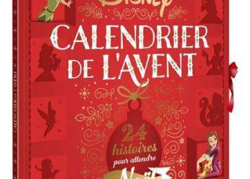 Calendrier de l'Avent Disney – 24 histoires pour attendre Noël