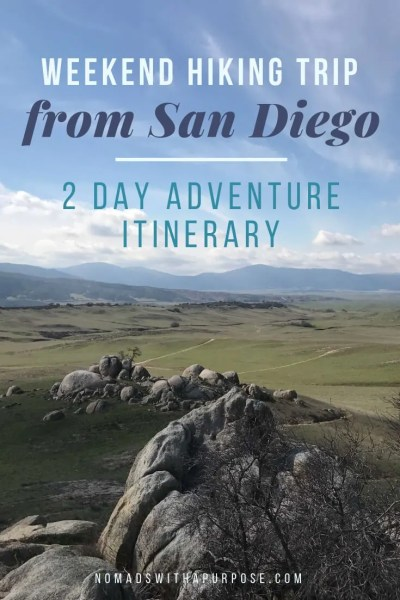 weekend hiking trip from San Diego: 2 day adventure itinerary