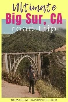 Ultimate Big Sur California Road Trip