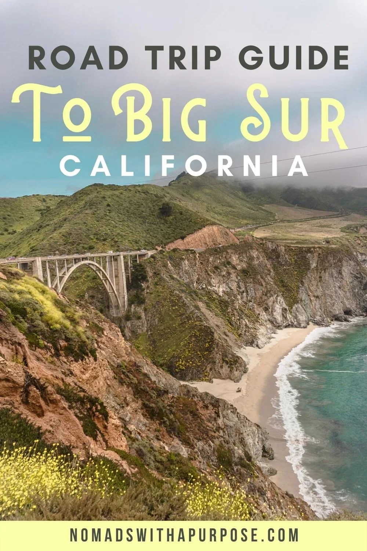 Road Trip Guide To Big Sur California