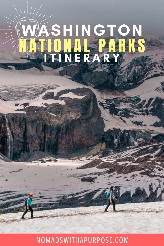 Washington national parks itinerary