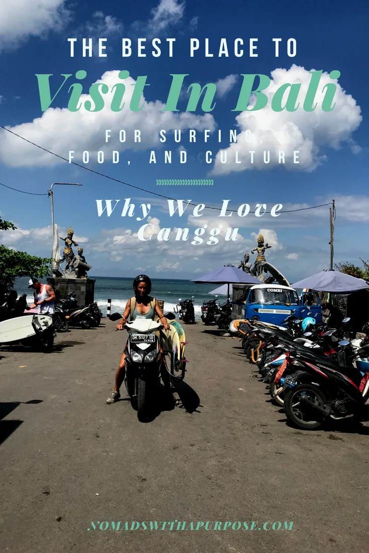 The best place we visited in Bali for surfing food and culture