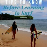 3 helpful tips to know before learning to surf