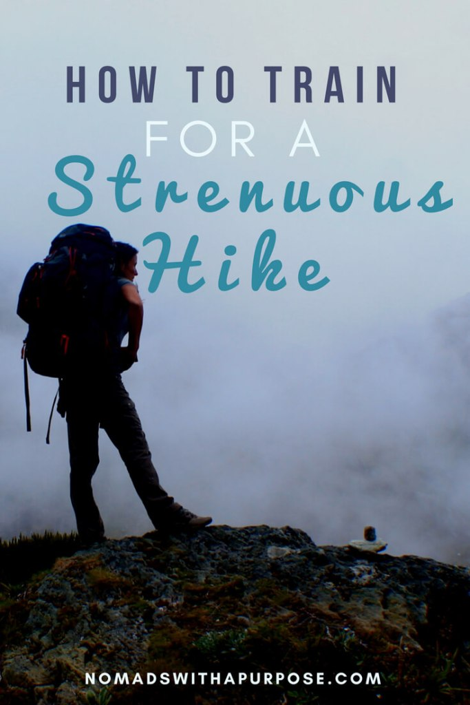 How to Train for a Strenuous Hike