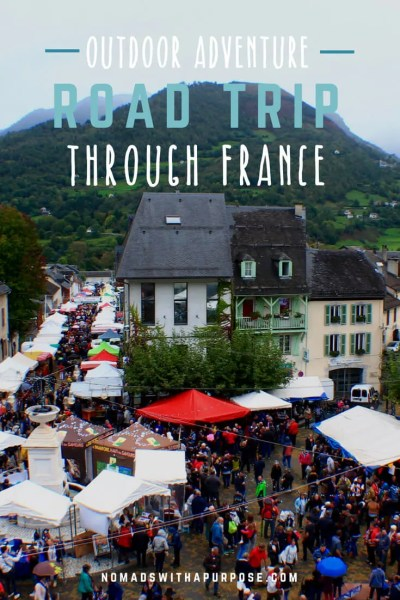 Outdoor Adventure Road Trip Through France