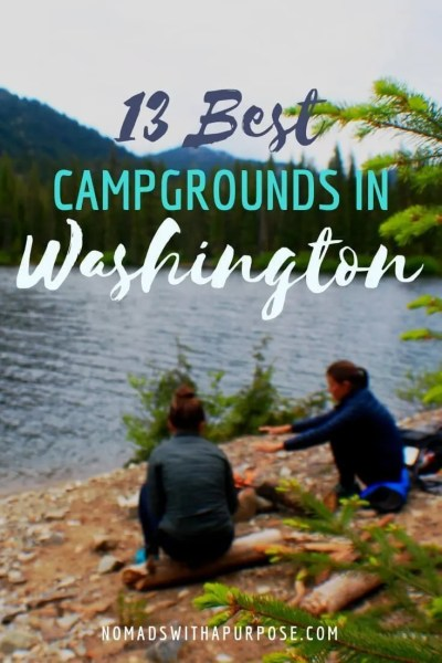 13 best campgrounds in Washington state