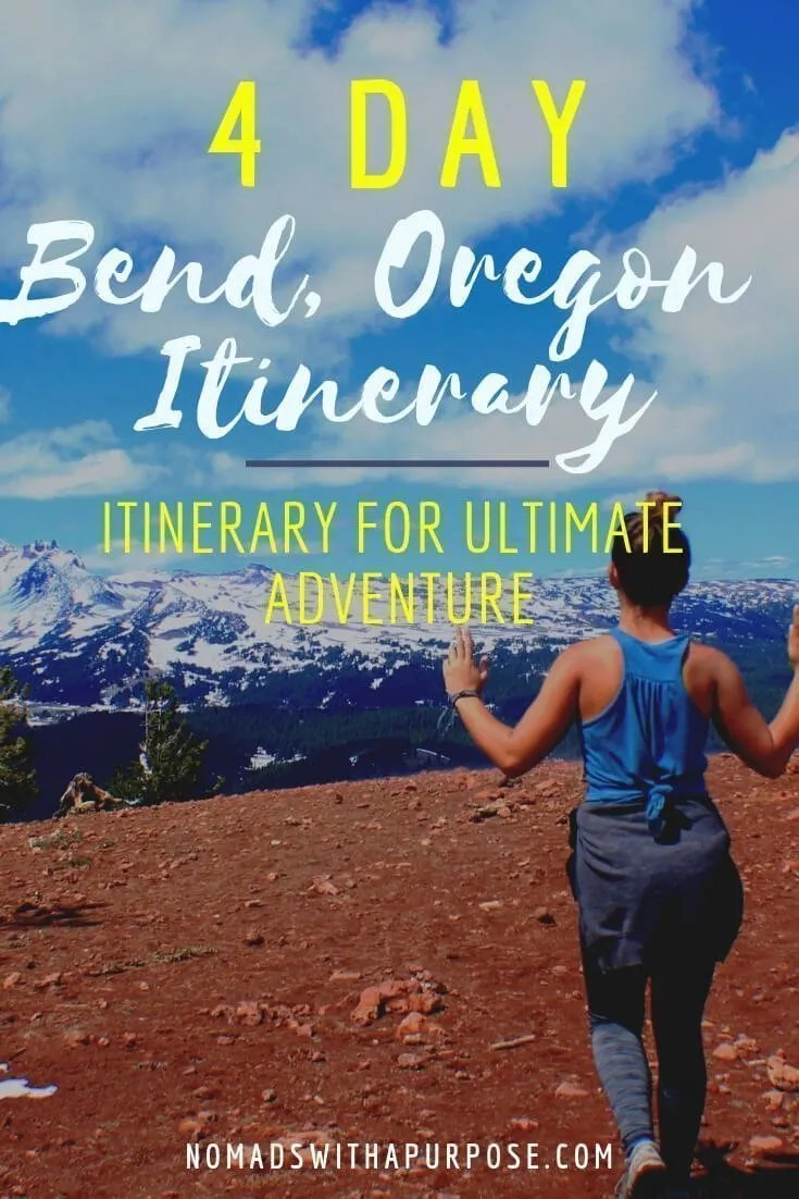 Bend Oregon Itinerary: 4 Day Itinerary for Ultimate Adventure
